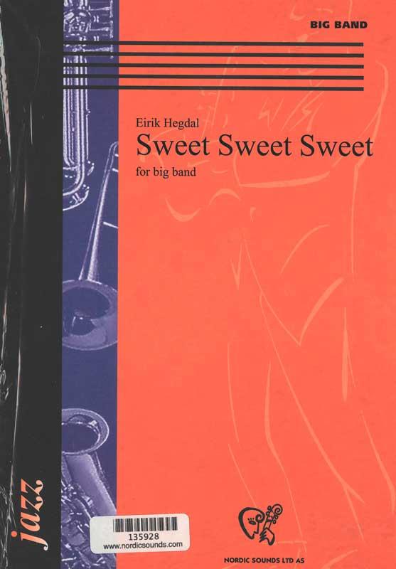 Sweet sweet sweet (Big Band)
