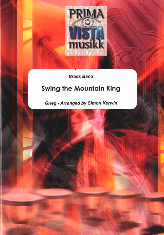 Swing the Mountain King (Brass Band)