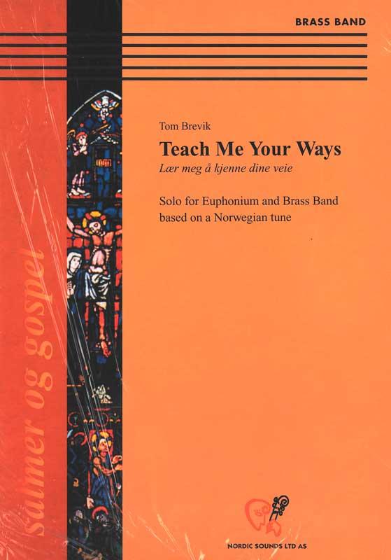 Teach Me Your Ways (Brass Band)