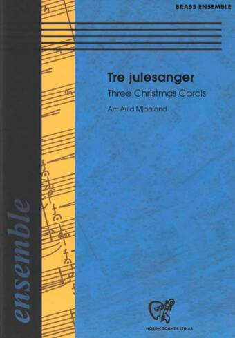 Tre julesanger (Brass Ensemble)