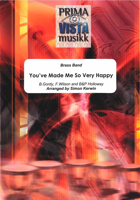 You've Made Me So Very Happy (Brass Band)