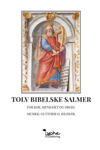 Tolv bibelske salmer